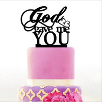god gave me you Cake Topper for Birthday, Custom Lettering Baby Shower Birthday Decorations