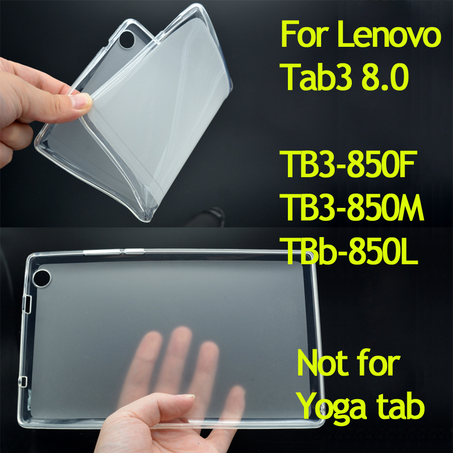 TB3-850F Cover High quality Soft TPU Rubber Cover Case for Lenovo Tab3 8.0 TB3-850M Frosted Transparent Back case for TB3-850L for lenovo tab3 10 for business tb3 70f m tablet case cover 10 1 inch for lenovo tab2 a10 70f l a10 30 x30f film stylus pen