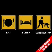 Eat Sleep CONSTRUCTION Building Site Worker Funny T-Shirt 16 Colours - to 5XL New T Shirts Tops Tee Unisex