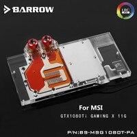 Barrow GPU Water Block For MSI GTX1080Ti Gaming X Water Cooling Radiator BS MSG1080T PA