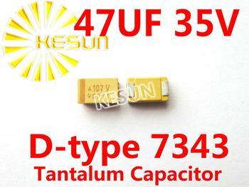 47UF 35V D type 7343 2917 476V SMD Tantalum Capacitor Connector TAJD476K035RNJ  x500PCS