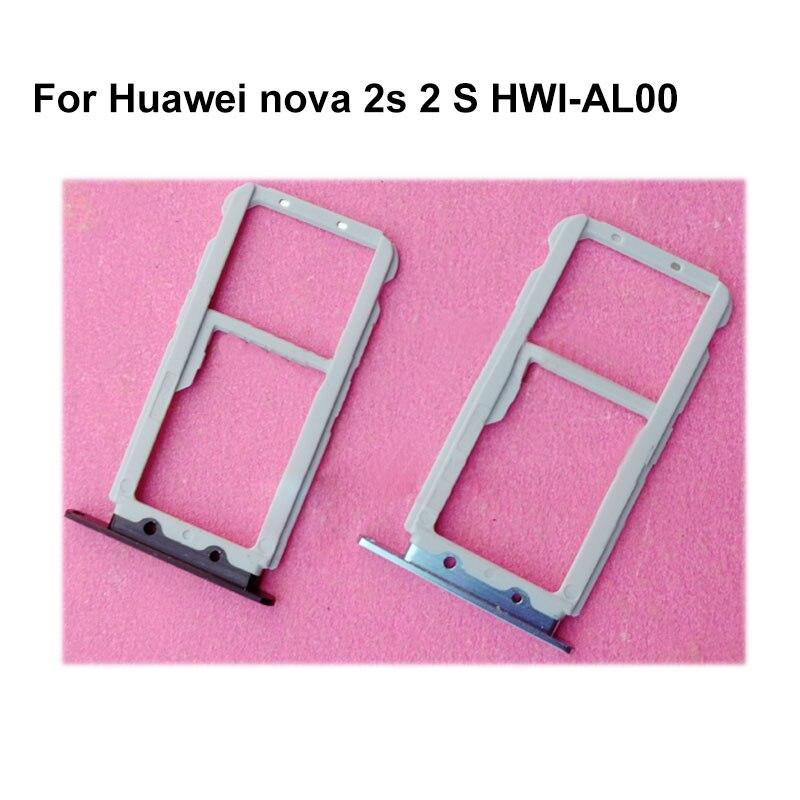 For HUAWEI Nova 2S HWI-AL00 Nano Sim+Micro SD Card Tray Holder Slot Socket Replacement Parts for NOVA 2 S