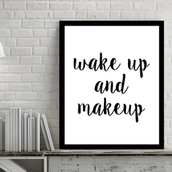 Modern Wake Up and Make Up Quotes Canvas Paintings Wall Art Pictures Black and White Pop Posters for Bedroom Home Decor Frameles