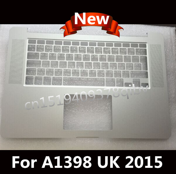 New For MacBook Pro 15 Retina A1398 UK EU Top case Palmrest topcase 2015 original new a1398 palmrest english verision 2012 for macbook pro retina 15 a1398 upper top case cover uk layout replacement