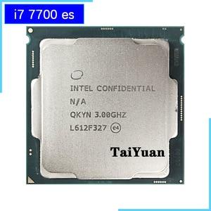 Image 1 - Intel Core i7 7700 ES i7 7700 ES i7 7700es QKYN 3.0 GHz Quad rdzeń osiem z gwintem procesor CPU 8M 65W LGA 1151