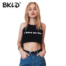 BKLD 2018 Mùa Hè Mới Sexy Phụ Nữ Điệu Phụ Nữ Cắt Quần Áo Bra Crop Top Crop Feminino Hài Hước Thư TÔI Không Có Tits strapless Crop Top