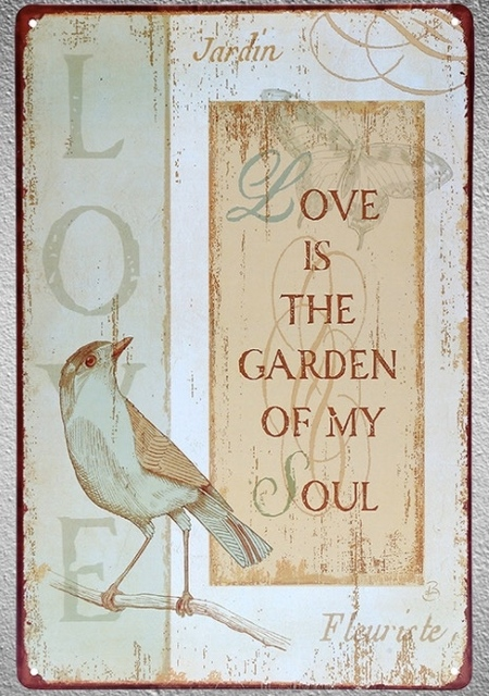 60 Pc Quotes Love Is The Garden Of My Soul Friendship Tin Plate Sign Inspiration Love Plaques Quotes
