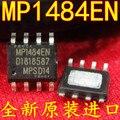 O envio gratuito de 10 pçs/lote MP1484 MP1484EN remendo SOP8 LCD chip de Regulador Buck Síncrona original novo