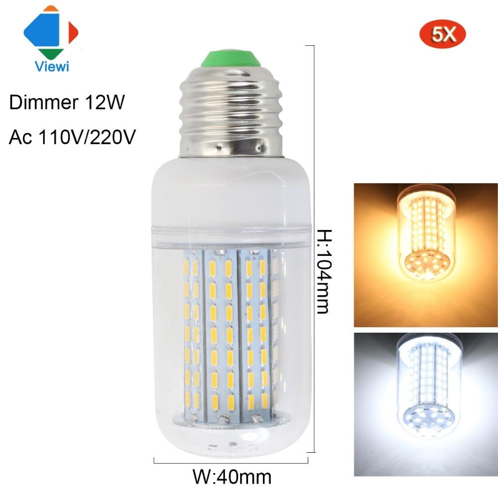 Viewi 5X lampara dimmer led birne E27 E14 B22 110 v 220 v 12 Watt mais glühbirnen 360 grad dimmbare 4014 126 led warme weiße lampe