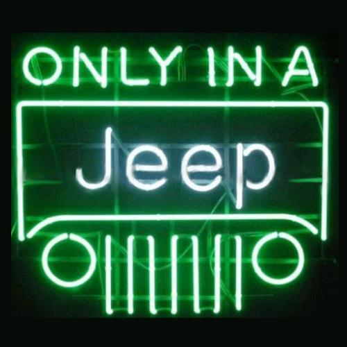 ONLY IN A JEEP Glass Neon Light Sign Beer Bar