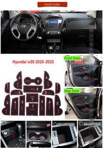 Image 5 - Alfombrillas de goma antideslizantes para ranura de puerta, accesorios adhesivos para Hyundai ix35 2010 2015 LM Tucson ix 2010 2011 2012 2013 2014 2015