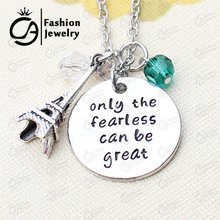 Only the fearless can be great Paris Necklace Christmas Gift Jewelry 20Pcs/Lot #LN1256