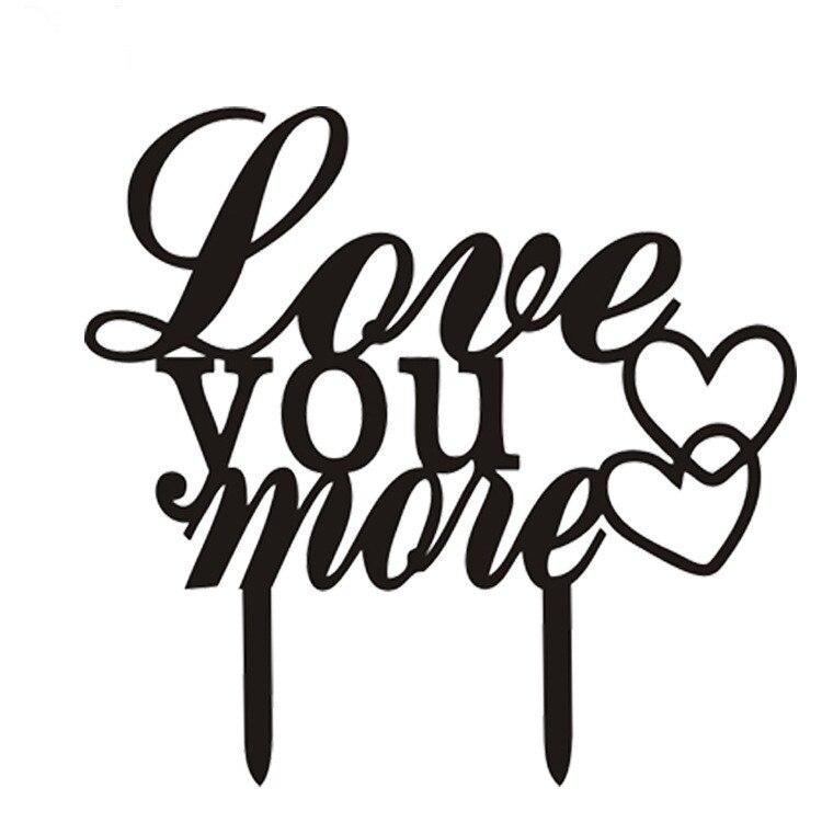 1pc Love You více Akrylová láska srdce Cake Flag Toppers Černá bílá pro svatební výročí strana dort dekor Hot prodej