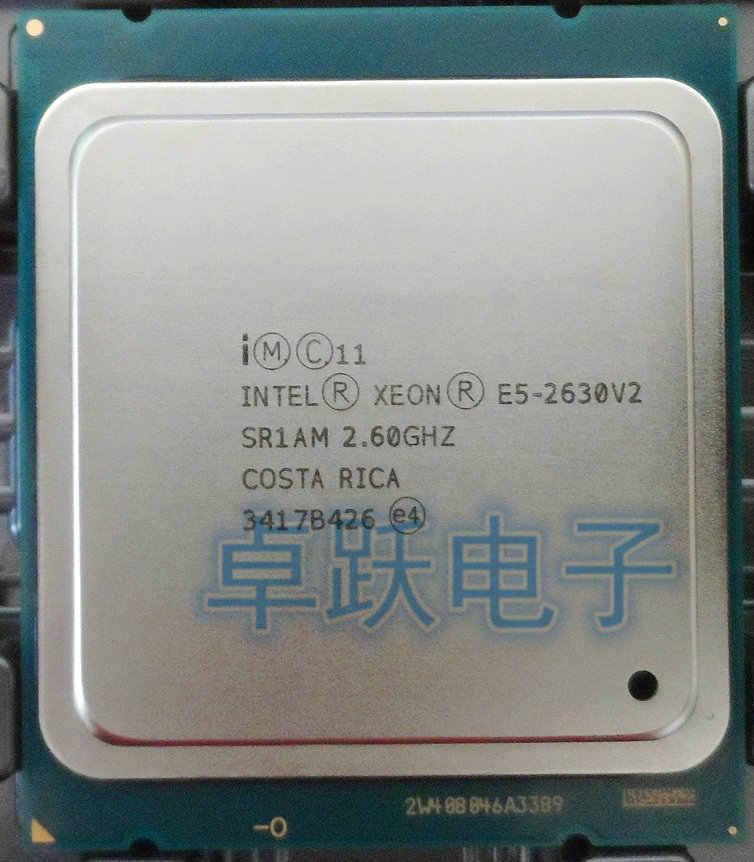 E5-2630V2 Original Intel Xeon E5-2630 V2 E5 2630 V2 2.60GHz 6-Core 15MB DDR3 1600MHz FCLGA2011 TPD 80W free shipping