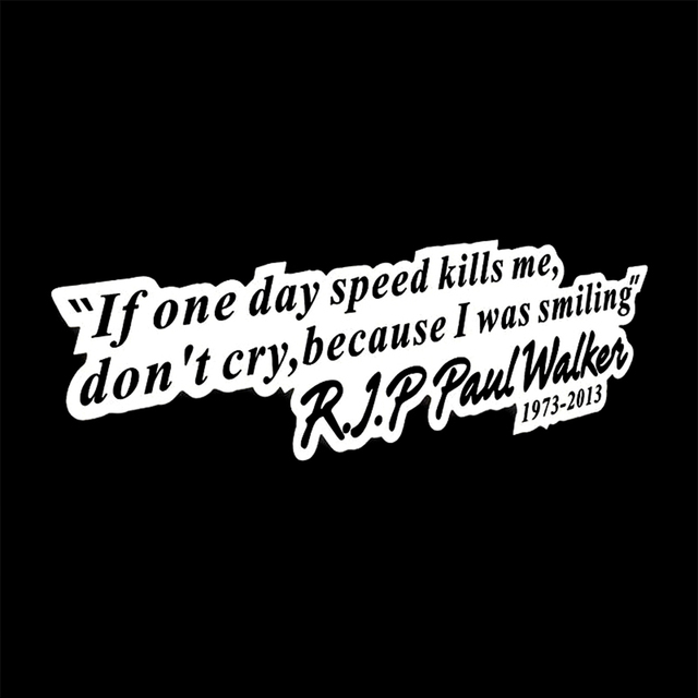 R i p paul walker speed and passion 7 forever car sticker motorcycle decals vinyl window wall car