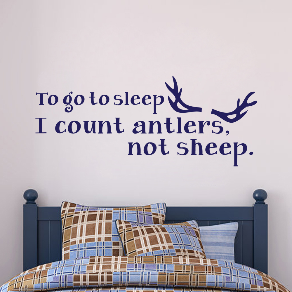 To Go To Sleep I Count Antlers,Not Sheep.Bedroom Wall Decal Vinyl Art Quote 22.9cm x 56cm