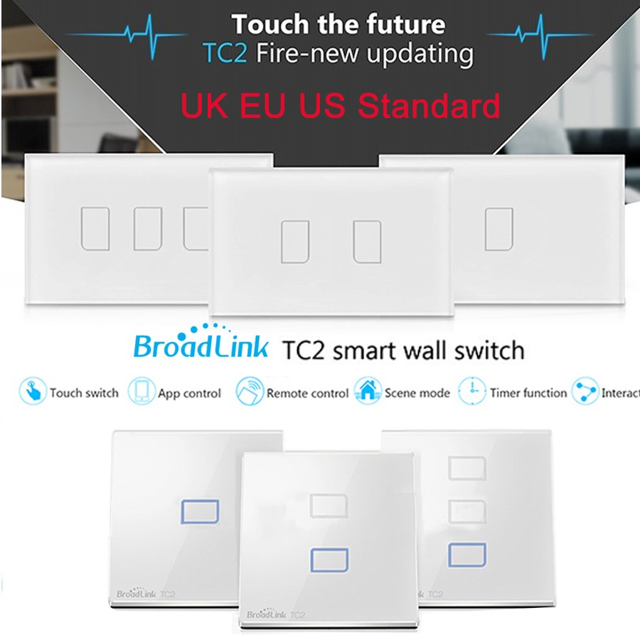 Broadlink TC2 UK EU US Switch 1Gang 2Gang 3Gang Touch Switch Smart Home Automation Wireless Wifi Control Light Wall Switch RF433 original broadlink tc2 us tc2 touching 1gang panel wifi switch ios android wireless remote light controller 170v 240v smart home