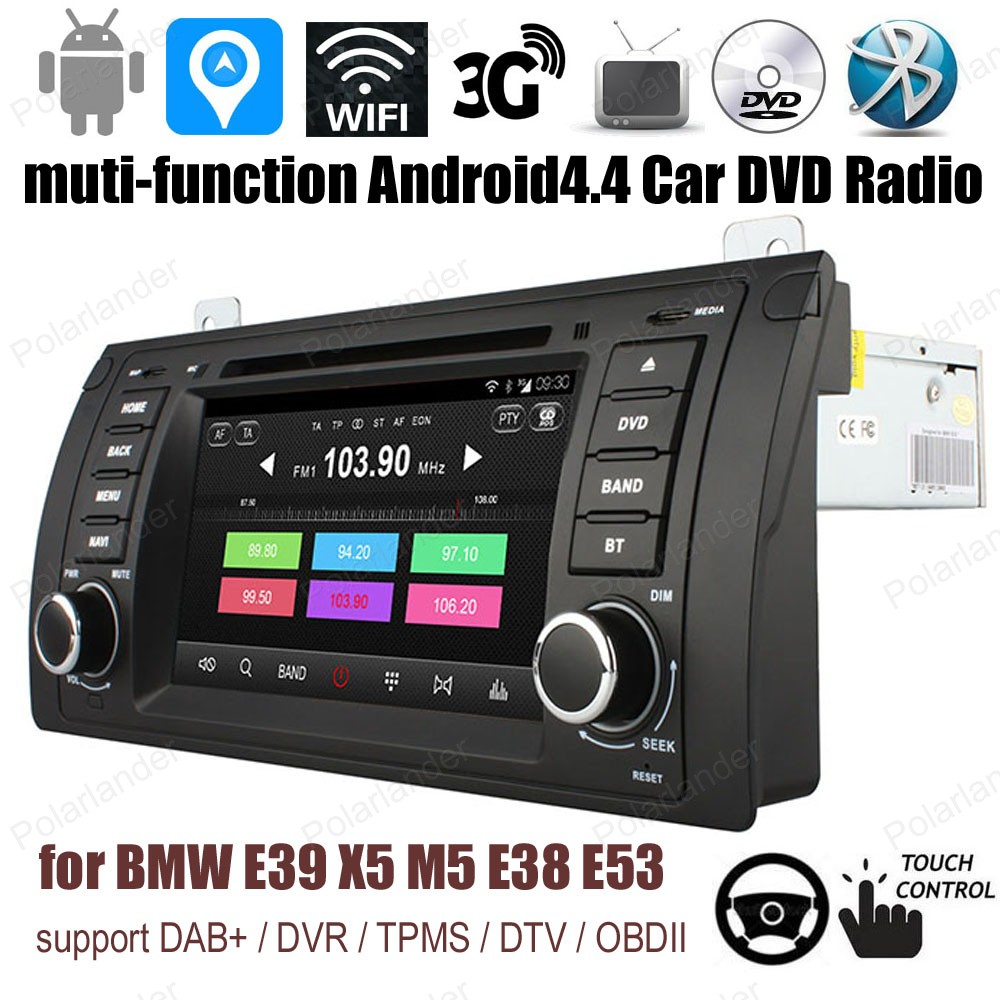 Quad Core Android4.4 Car DVD Support DTV TPMS DAB + OBDII BT 3G WiFi GPS touch screen radio For BMW E39/X5/M5/E38/E53
