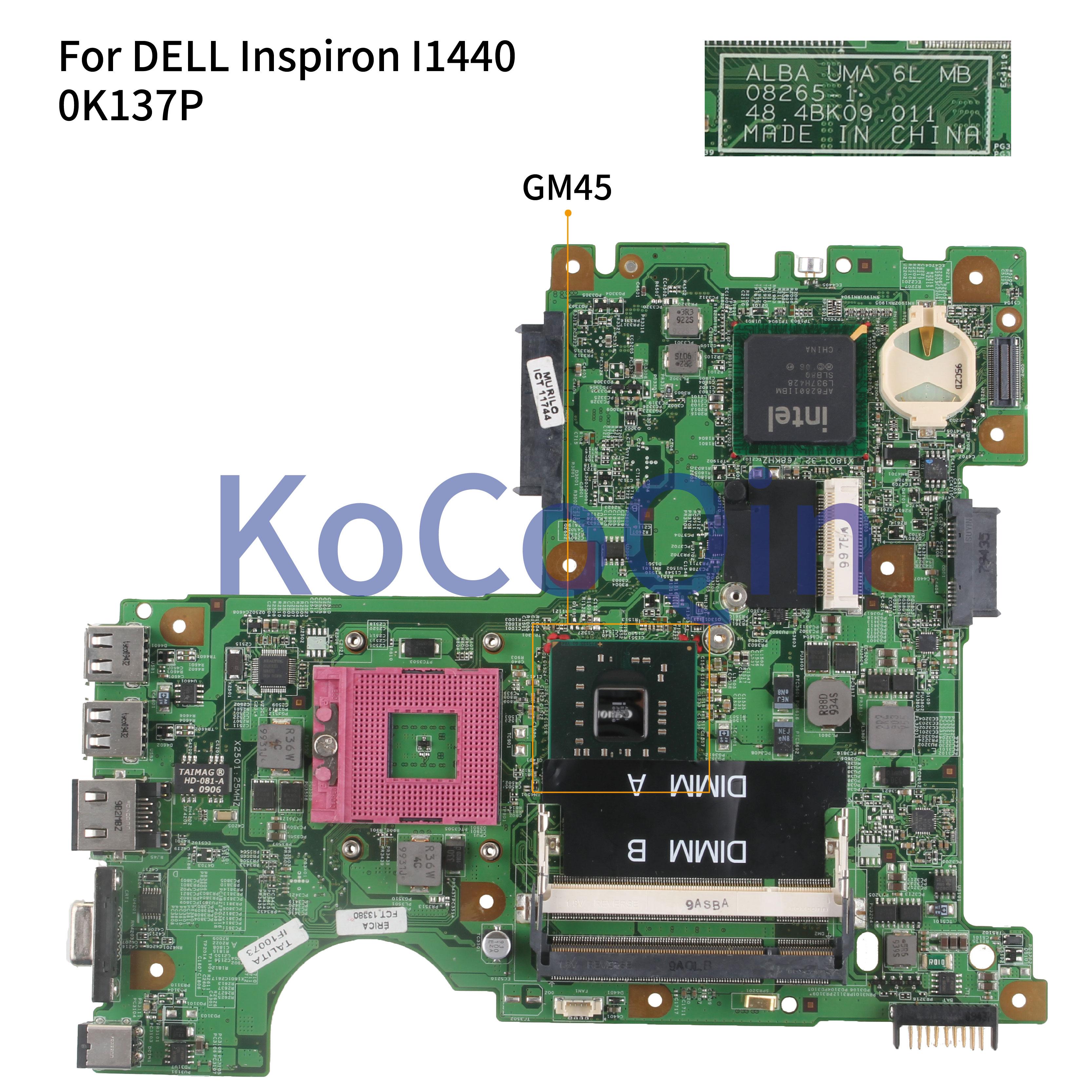 KoCoQin Laptop Motherboard For DELL Inspiron 1440 I1440 Mainboard CN-0K137P 0K137P 08265-1 48.4BK09.011 GM45