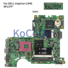 KoCoQin האם מחשב נייד עבור DELL Inspiron 1440 I1440 Mainboard CN-0K137P 0K137P 08265-1 48.4BK09.011 GM45(China)