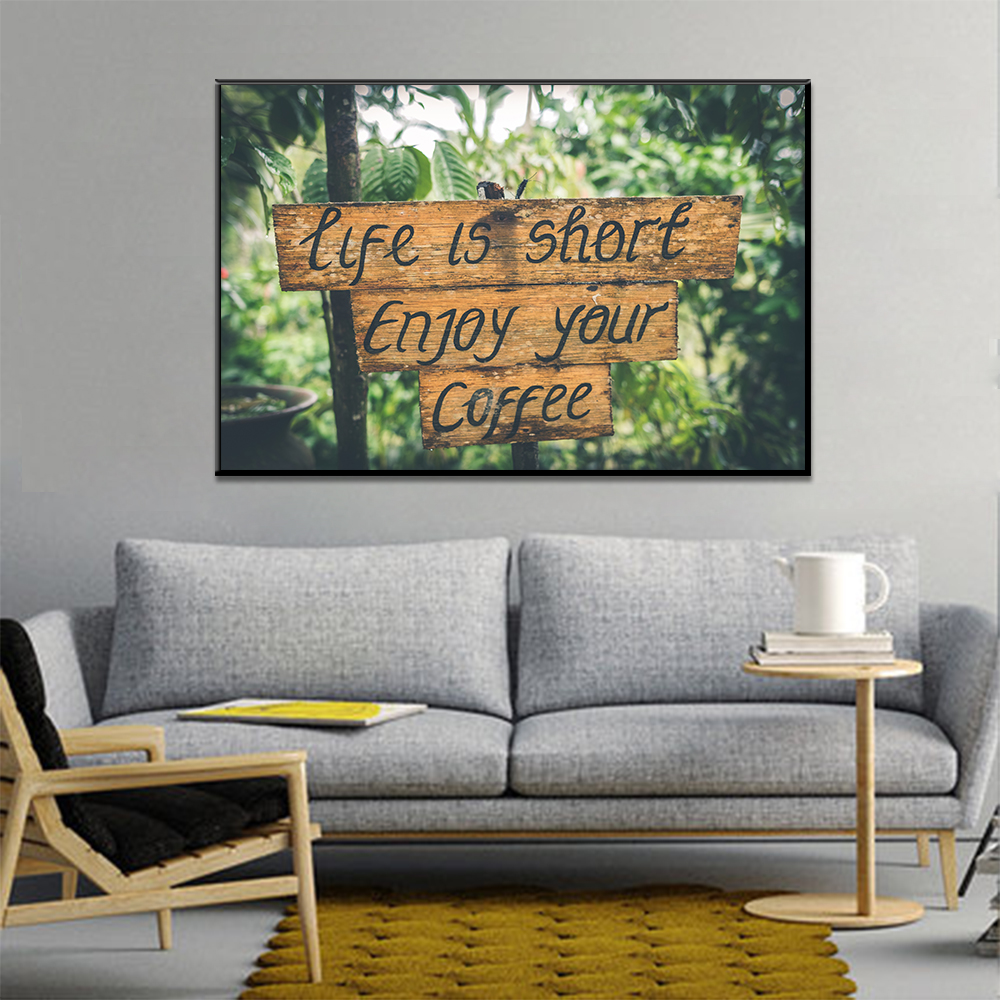 Unframed Canvas Print Painting Quotes Tlfe Is Short Enjoy Your Coffee Painting Posters Wall Picture For Living Room Home Decor