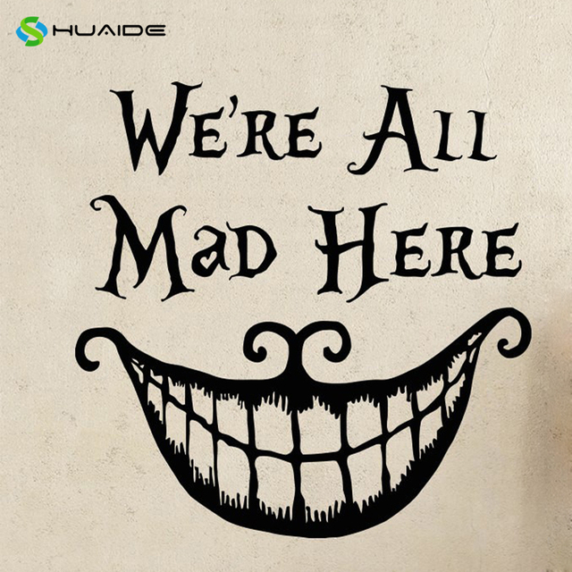 Cool Mean Mmirk We Are All Mad Here Quote Posters Living Room Removeable  Wall Murals Wallpapers