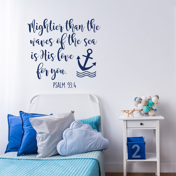 Special Bible Verse Wall Stickers Mightier Than the Waves of the Sea Is His Love For You Art Cute Nautical Nursery Decor W-288