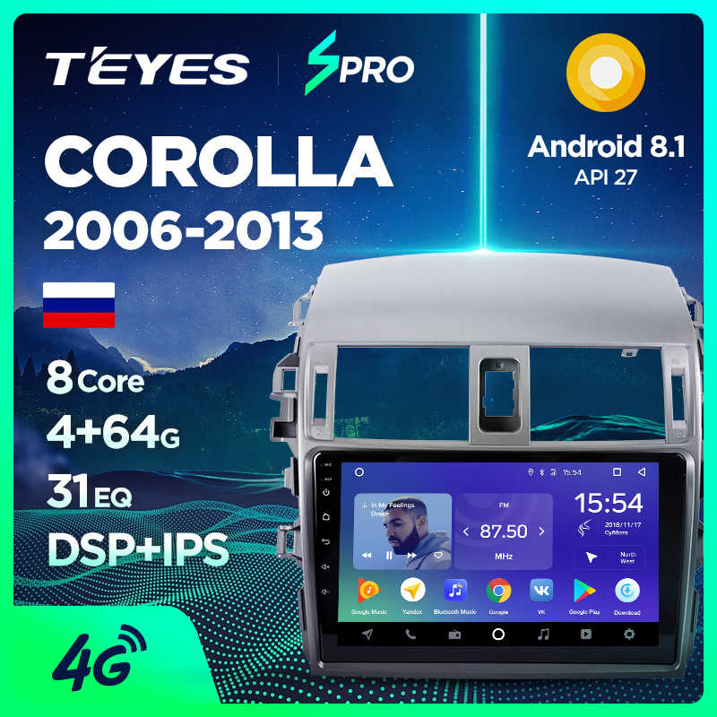 TEYES SPRO Car Multimedia Video PlayerNavigation GPS Android 8.1 4G For Toyota Corolla 2008 2013 E150 140 Navigation wifi radio