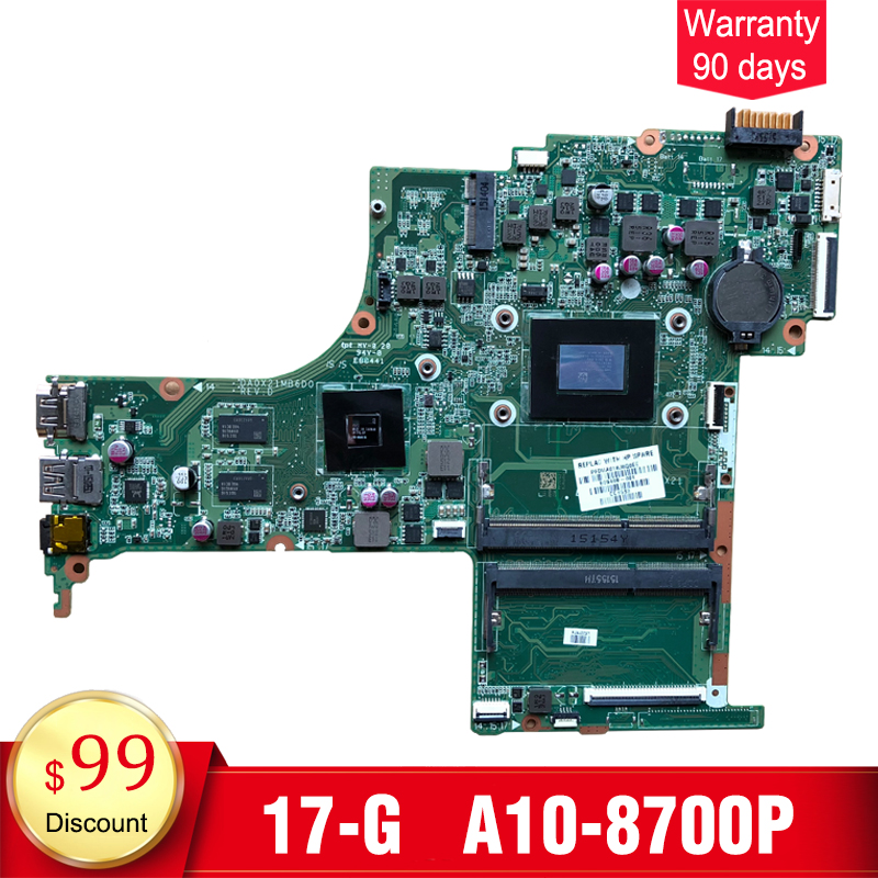 YTAI for HP pavIiion 17-G laptop motherboard with A10-8700P processor DA0X21MB6D0 809408-001 mainboard fully tested laptop motherboard for hp dm1 2000 dm1 608640 001 system mainboard fully tested and working well with cheap shipping
