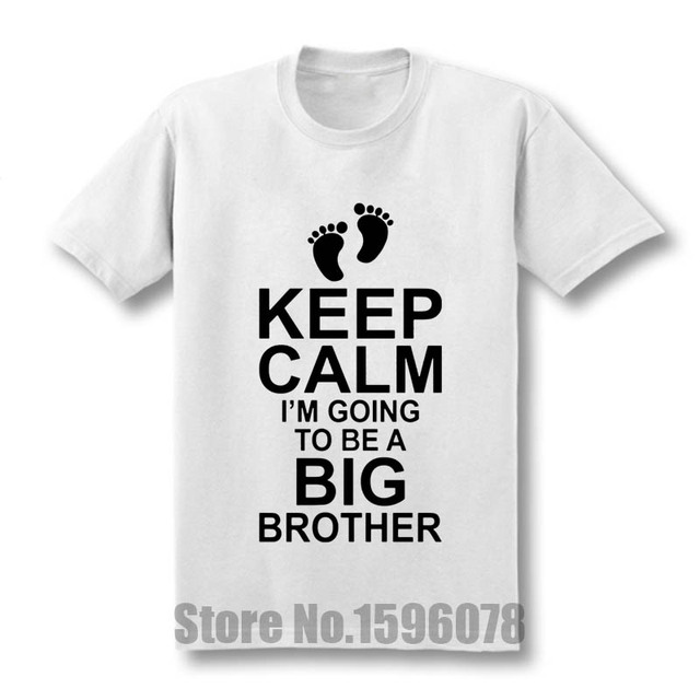 Baby Pregnancy KEEP CALM I'm Going to be a BIG BROTHER Boys Mens Cotton T Shirt Men Cotton Short Sleeve T-shirt Top Tees