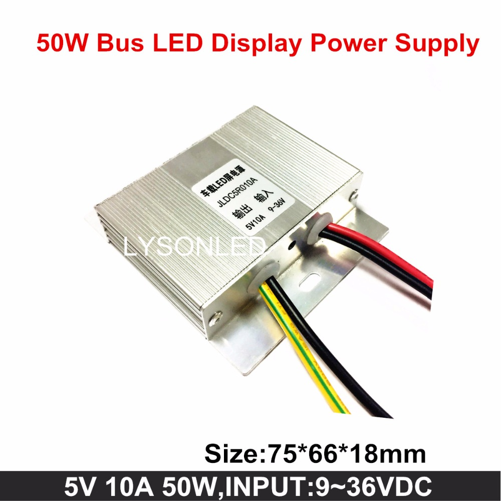 New Arrival 5v 10a 50w Bus Led Message Display Power Supply , 9-36vdc Input Voltage For P4 P5 Vehicle Led Scrolling Signboard