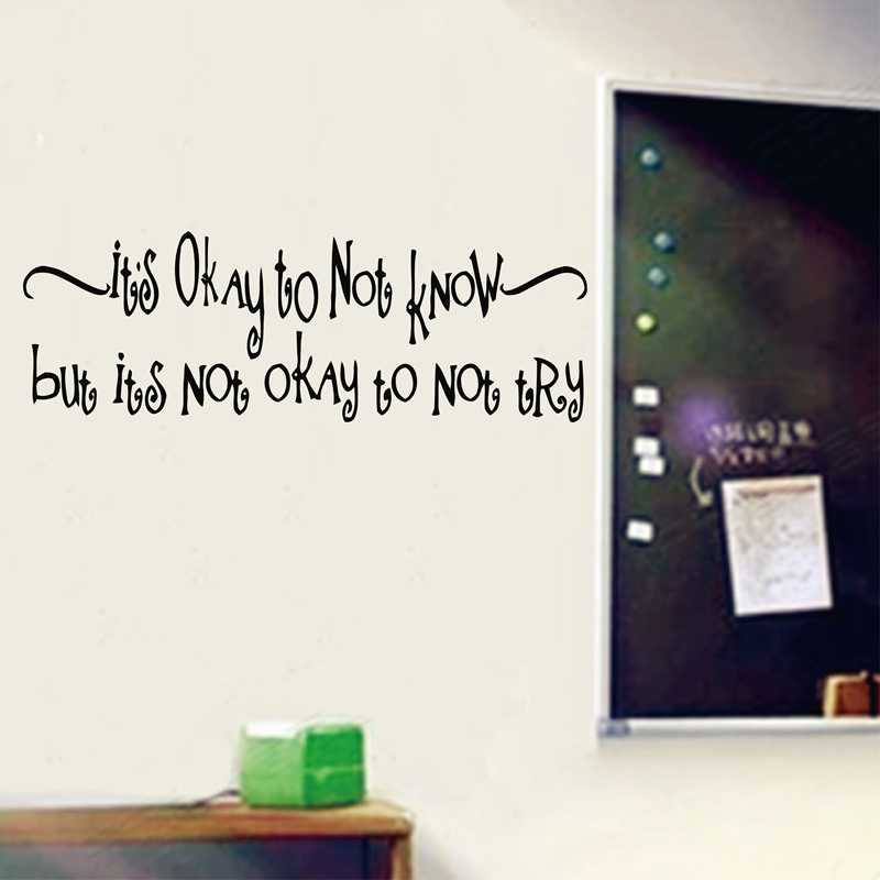 educational quotes wall decal decor its okay to not know but its