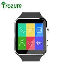 TROZUM Bluetooth X6 Reloj Smartwatch reloj deportivo Para iPhone Android Teléfono Inteligente Con Soporte de La Cámara Tarjeta SIM Whatsapp x6s e6
