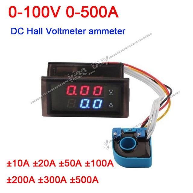Amperímetro de voltímetro de CC Hall DC 100V ± 0 500A Digital led voltímetro amperio Monitor de batería corriente de voltaje 10A 20A 50A 100A 200A 300A