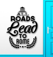 Wall Sticker Vinyl Decal All Roads Lead to Rome Italy Travel Europe