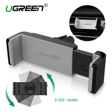 Ugreen suporte do telefone do carro universal air vent mount gps stand 360 suporte do telefone móvel ajustável para iphone 5 6 plus samsung s6 htc(China (Mainland))