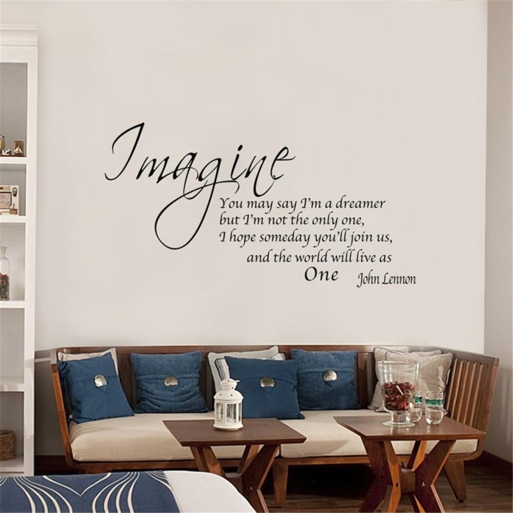 Imagine You May Say Vinyl Wall decal Home Art Font Decor
