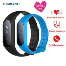 Smarcent Y2 Y2 плюс Bluetooth smart Сердечного ритма Приборы для измерения артериального давления Мониторы SmartBand браслет Фитнес трекер IP67 Водонепроницаемый
