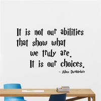 Harry Potter Quotes Wall Decal It Is Not Our Abilities That Show What Albus Dumbledore Saying