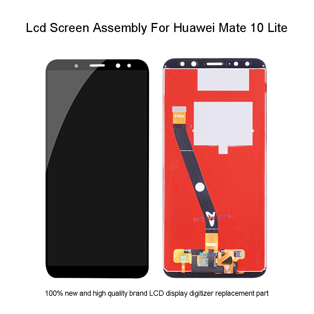 Quality LCD For Huawei Mate 10 Lite Touch Screen Display Assembly Replacement For Huawei RNE-L01 RNE-L02 RNE-L03 RNE-L21 RNE-L22Quality LCD For Huawei Mate 10 Lite Touch Screen Display Assembly Replacement For Huawei RNE-L01 RNE-L02 RNE-L03 RNE-L21 RNE-L22