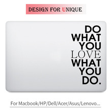 Do What You Love Quote Decal Laptop Sticker for Apple Macbook Pro Air Retina 11 12 13 15 inch Mac HP Acer Mi Surface Book Skin