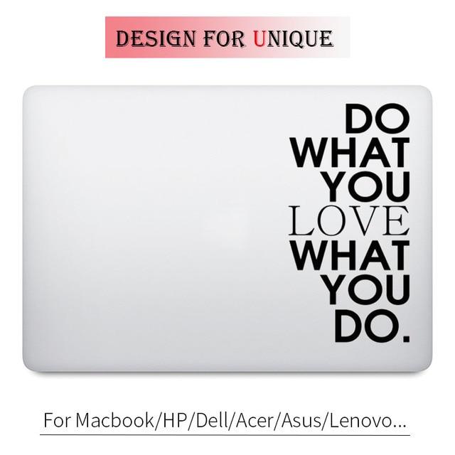 Fazer O Que Você Ama Citação Decalque Adesivo Laptop para Apple Macbook Pro Air Mac Retina 11 12 13 15 polegada HP Acer Mi Livro de Superfície Da Pele