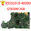 SAMXINNO FOR ASUS X555L X555LD X555LDB MAIN BOARD motherboard REV. 3.1 W/I3-4030U GT820M
