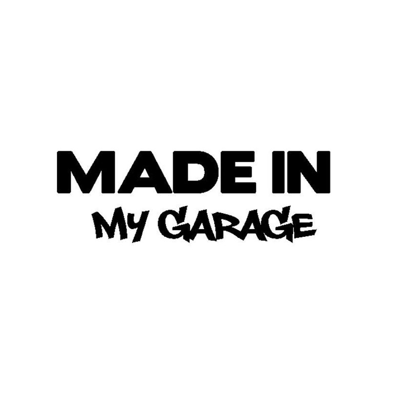 17.8*5.9CM MADE IN MY GARAGE Funny Car Styling Car Stickers Decal Car Styling Motorcycle Body Cool Covers Black/Silver C9-0581