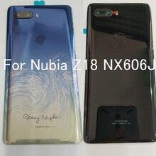 מקורי חדש חזרה זכוכית אחורי כיסוי עבור נוביה Z18 z 18 nx606j סוללה דלת שיכון case חזרה כיסוי NubiaZ18 nx606j