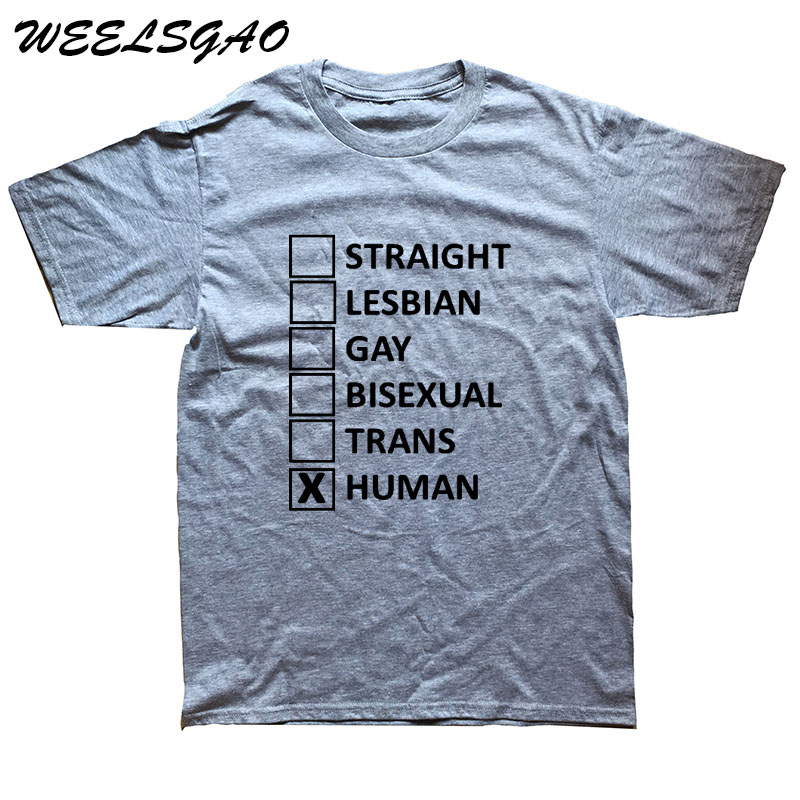 78f89924fd67 WEELSGAO Men's T Shirt Newest Cotton Short Sleeves Male Tops Famous Straight  Lesbian Gay Trans Human Custom T Shirt Printing-in T-Shirts from Men's  Clothing ...
