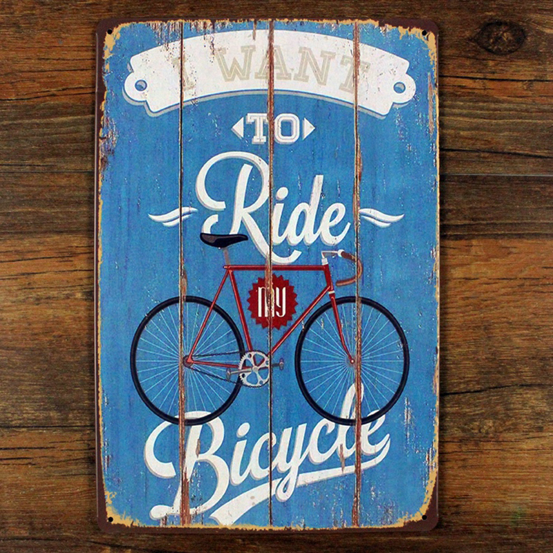 I want to ride my bicycle metal tin sign