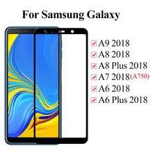 Vidro temperado para samsung galaxy a9 2018 a7 a6 plus a8 2018 SM-A920F vidro protetor de tela proteção a750 a 9 8 6 capa completa