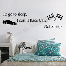 To go to sleep I count Race Cars not sheep Wall Sticker Kidsroom Decals Poster Mural Vinyl Art Removeable Decor LY1043