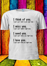 I Think Of You Miss Need Love U T-shirt Vest  Top Men Women Unisex 1410 Funny Tops Tee New free shipping